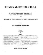 Physikalischer Atlas: geographisches Jahrbuch zur Mittheilung aller wichtigeren neuen Erfoschungen, Band 1