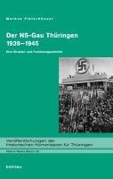Der NS Gau Th  ringen 1939 1945 PDF