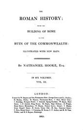 The Roman History, from the Building of Rome to the Ruin of the Commonwealth: Volume 3