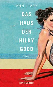 Das Haus der Hildy Good PDF