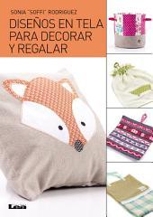 Diseños en Tela para decorar y regalar