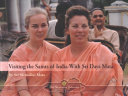 Visiting the Saints of India with Sri Daya Mata