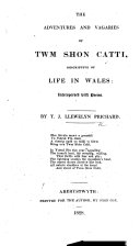 The Adventures and Vagaries of Twm Shon Catti, Descriptive of Life in Wales