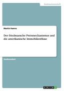 Der friedmansche Preismechanismus und die amerikanische Immobilienblase PDF