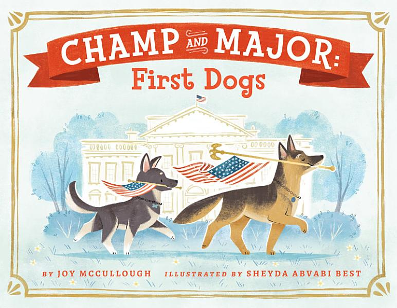 Download Champ and Major  First Dogs Book