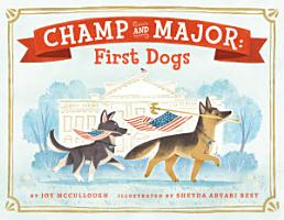 Champ and Major  First Dogs PDF