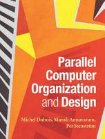 Parallel Computer Organization and Design PDF
