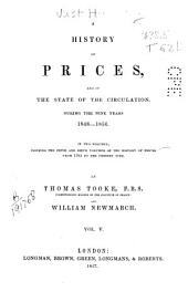 A History of Prices and of the State of the Circulation During the Nine Years 1848 to 1856: y vol. 6