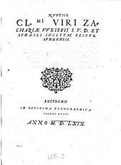Nuptiis Cl. Viri Zachariae Weissii ... et syndici inclystae (etc.)