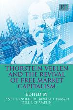 Thorstein Veblen and the Revival of Free Market Capitalism