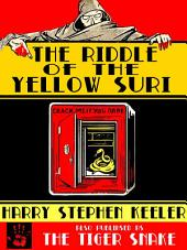 "The Riddle of the Yellow Zuri: Also published as ""The Tiger Snake"""