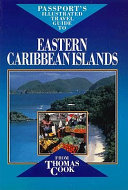 Passport's Illustrated Travel Guide to Eastern Caribbean