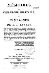 Memories de Chirurgie Militaire, et Campagnes