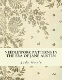 Needlework Patterns in the Era of Jane Austen