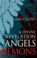 A Divine Revelation of Angels and Demons