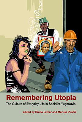 Remembering Utopia