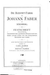 Die Bleistift-fabrik von Johann Faber in Nürnberg ...