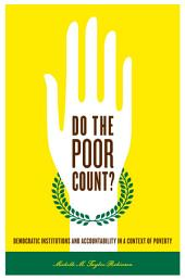Do the Poor Count?: Democratic Institutions and Accountability in a Context of Poverty