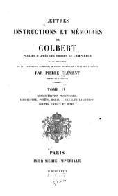 Lettres, instructions et mémoires de Colbert: Volume4