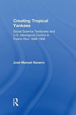 Creating Tropical Yankees PDF