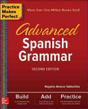 Practice Makes Perfect  Advanced Spanish Grammar PDF