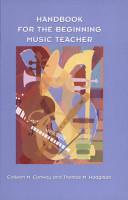 Handbook for the Beginning Music Teacher PDF