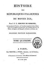 Histoire des républiques italiennes du Moyen Âge: Volume4