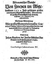 Astronomischer Bericht von zweien 1620 geschehenen Mondsfinsternissen
