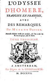 L'Odyssée d'Hemèro, tr. en françois, avec des remarques: Volume3