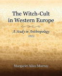 The Witch-Cult in Western Europe (1921)