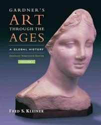Gardner S Art Through The Ages A Global History Enhanced Edition Book PDF