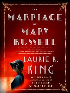 The Marriage of Mary Russell Book