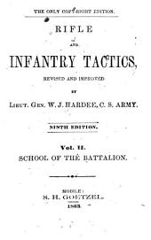 Rifle and Light Infantry Tactics: Volume 2