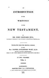 An introduction to the writings of the New Testament: Volume 1