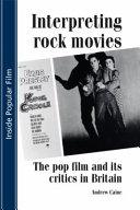 Interpreting Rock Movies