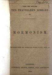 Mormonism: Reprinted from the Edinburgh Review, No. CCII for April, 1854