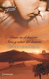 Deseo en el desierto/Amo y señor del desierto