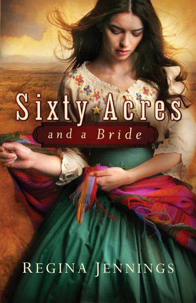 Download Sixty Acres and a Bride Book