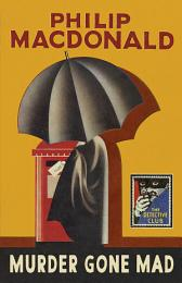 Murder Gone Mad (Detective Club Crime Classics)