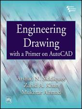 ENGINEERING DRAWING: WITH PRIMER ON AUTOCAD