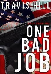 One Bad Job: A Billy Jensen Story