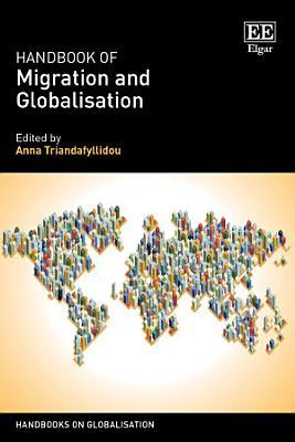 Handbook of Migration and Globalisation PDF