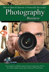 How to Open and Operate a Financially Successful Photography Business