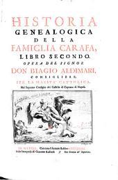 Historia genealogica della famiglia Carafa: Parte 2