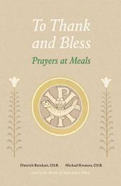 To Thank and Bless: Prayers at Meals