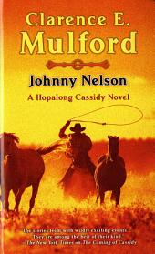 Johnny Nelson: A Hopalong Cassidy Novel