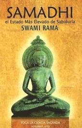 Samadhi: El Estado Mus Elevado de Sabiduria