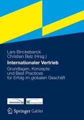 Internationaler Vertrieb: Grundlagen, Konzepte und Best Practices für Erfolg im globalen Geschäft