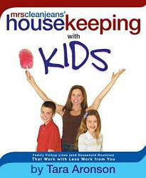 Mrs. Clean Jean's Housekeeping with Kids