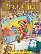 Pinocchio: Illustrated Graphic Novels